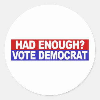 Tenía bastante voto Demócrata Pegatinas Redondas
