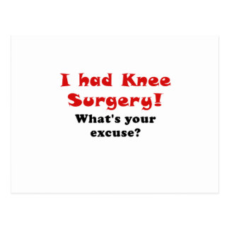 Tenía cirugía de la rodilla cuál es su excusa postales