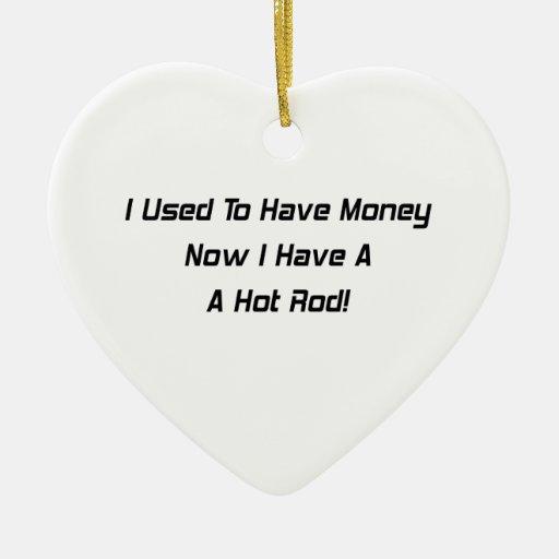 Tenía dinero ahora que tengo un coche de carreras ornato