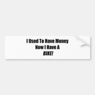 Tenía dinero ahora que tengo una bici pegatina para auto