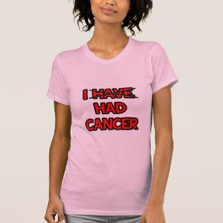 Tenía el cáncer camiseta