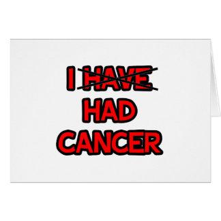 Tenía el cáncer tarjeta