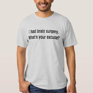 ¿Tenía neurocirugía cuál es su excusa? Camisas
