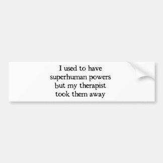 Tenía superpotencias pegatina para auto
