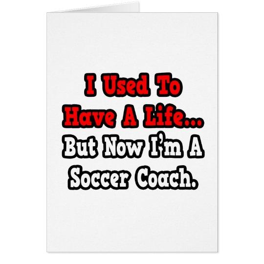 Tenía un coche del fútbol de la vida… tarjeta de felicitación