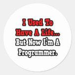 Tenía un programador de la vida… etiqueta redonda