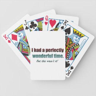Tenía un rato perfectamente maravilloso pero esto  baraja de cartas