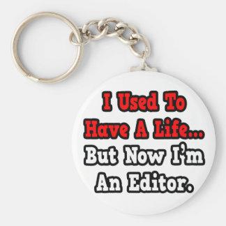 Tenía un redactor de la vida… llavero redondo tipo pin