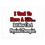 Tenía un terapeuta físico de la vida… postales