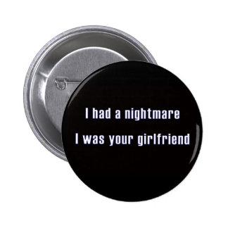 Tenía una pesadilla que era su amiga pin