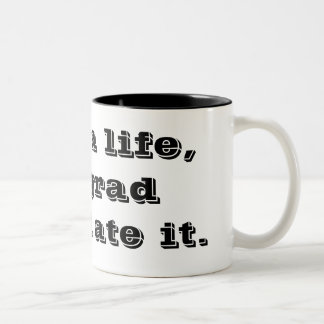 """""""Tenía una vida, pero la escuela del graduado lo c Tazas De Café"""