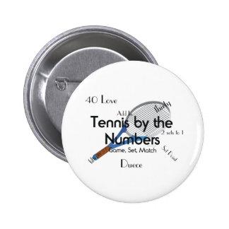 Tenis SUPERIOR por los números Pin Redondo 5 Cm