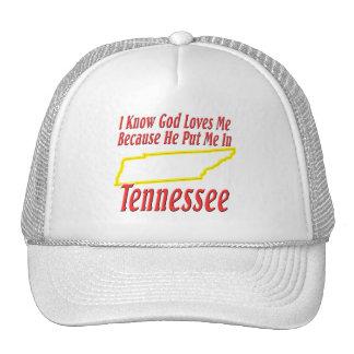 Tennessee - God Loves Me Trucker Hat