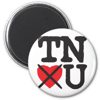 Tennessee Hates You Magnet