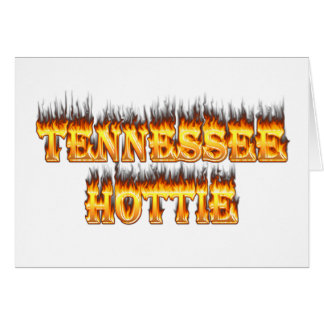 Tennessee hottie fire and flames greeting card