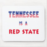 Tennessee is a Red State Mouse Pad