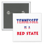 Tennessee is a Red State Pinback Buttons