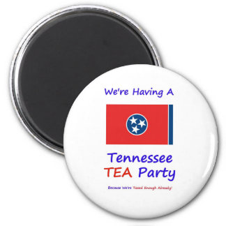 Tennessee TEA Party - We're Taxed Enough Already! Refrigerator Magnet