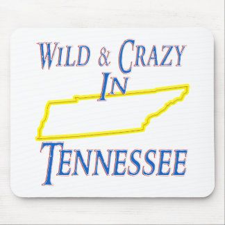 Tennessee - Wild and Crazy Mouse Pad