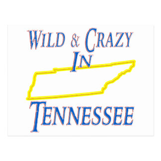 Tennessee - Wild and Crazy Postcard