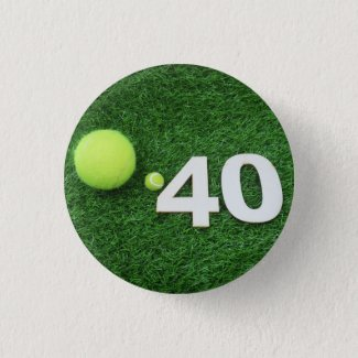 Tennis 40th birthday anniversary with tennis ball button