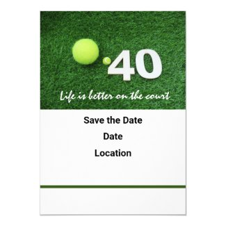 Tennis 40th birthday anniversary with tennis ball invitation