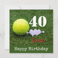 Tennis 40th Birthday  tennis ball and number love Card