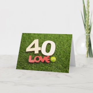 Tennis 40th Birthday with love on green grass Card