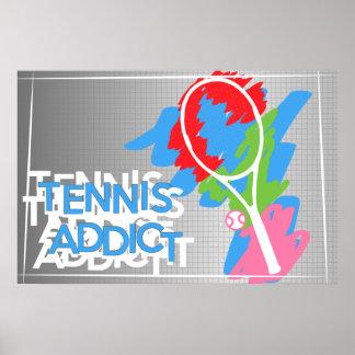 Tennis addict poster