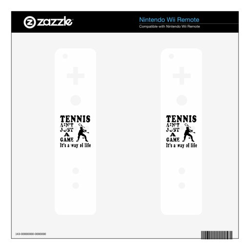 Tennis Ain't Just A Game It's A Way Of Life Wii Remote Skin