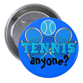 Tennis Anyone?   Blue Pinback Button