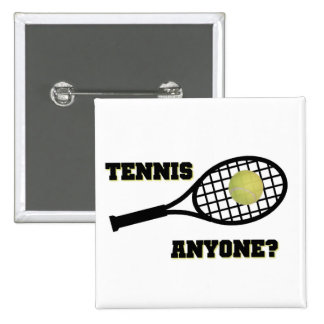 Tennis Anyone? Pinback Button