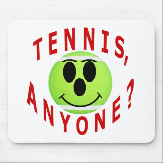 Tennis, Anyone? T-Shirts and Gifts Mouse Pad