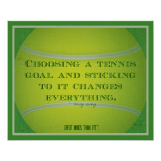 Tennis Ball and Quote 001 Poster