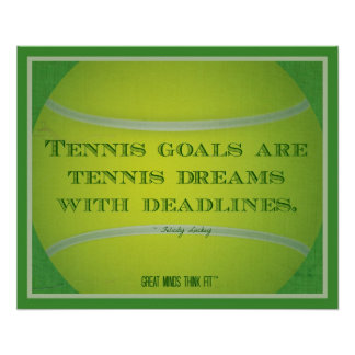 Tennis Ball and Quote 005 Poster
