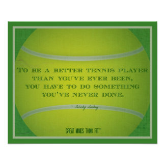 Tennis Ball and Quote 007 Poster