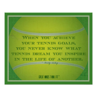 Tennis Ball and Quote 008 Poster