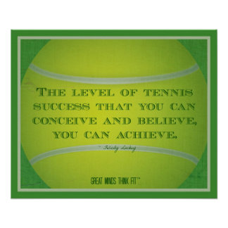 Tennis Ball and Quote 014 Poster