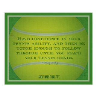 Tennis Ball and Quote 017 Poster