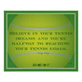 Tennis Ball and Quote 020 Poster