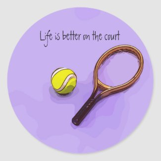 Tennis ball and racket life is better on the court classic round sticker
