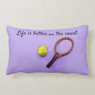 Tennis ball and racket life is better on the court lumbar pillow
