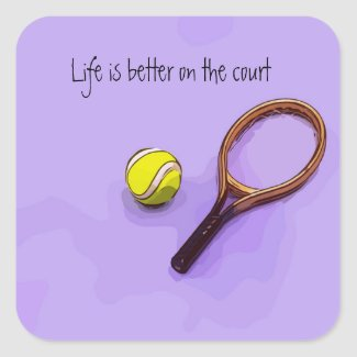 Tennis ball and racket life is better on the court square sticker