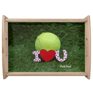 Tennis ball with I LOVE You sign Valentine's Day Serving Tray