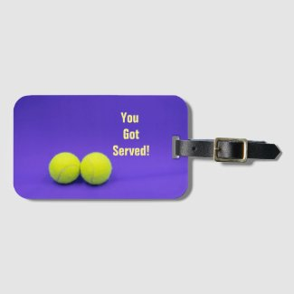 Tennis balls You've got served on purple Luggage Tag