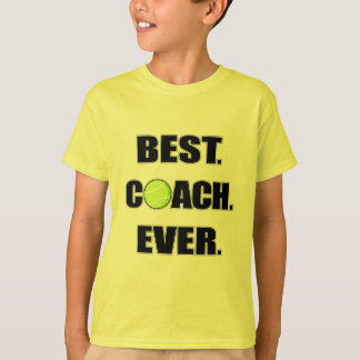 Tennis Best Coach Ever T-Shirt