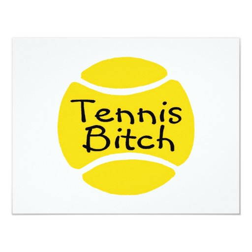 Tennis Bitch Card