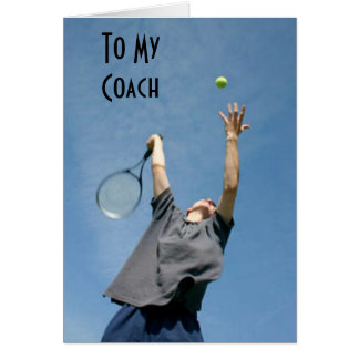 """""""TENNIS COACH"""" BIRTHDAY THANKS AND WISHES CARD"""
