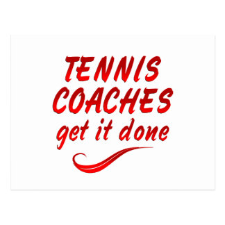 Tennis Coaches Get it Done Postcard