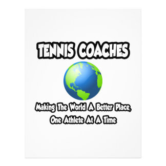 Tennis Coaches...Making the World a Better Place Flyer